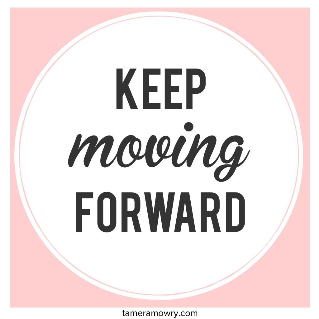 Motivation: Keep Moving Forward