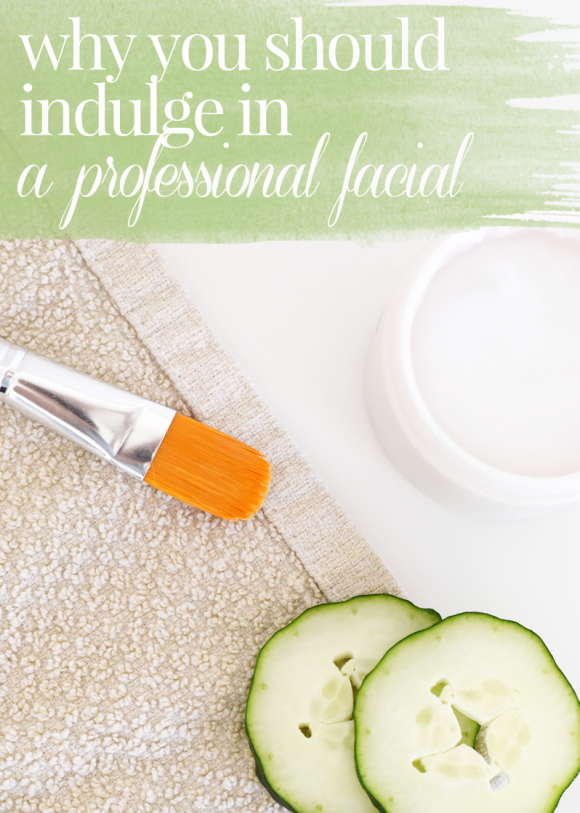 Benefits of a professional facial