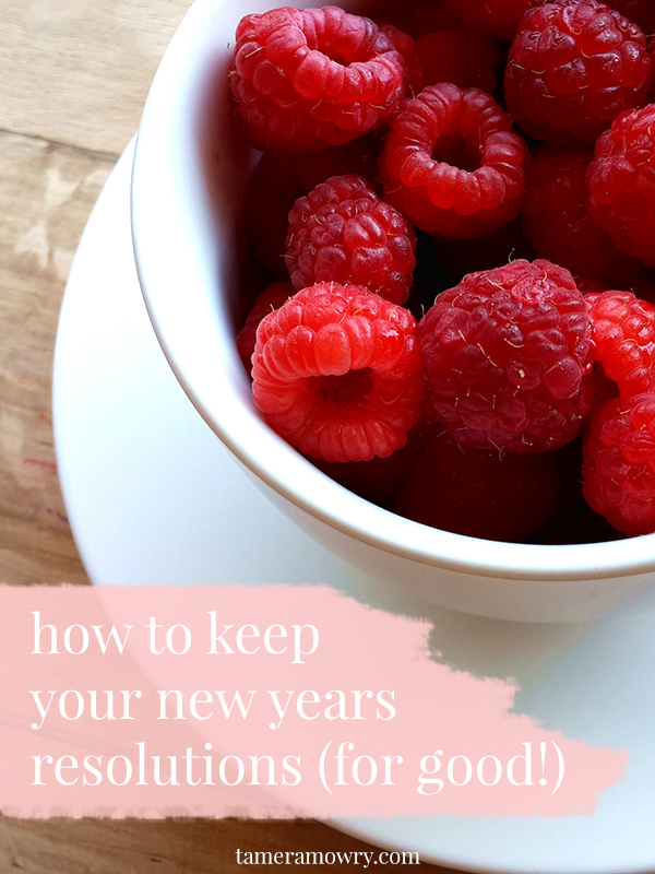 How to Keep Your New Years Resolutions - Tamera Mowry
