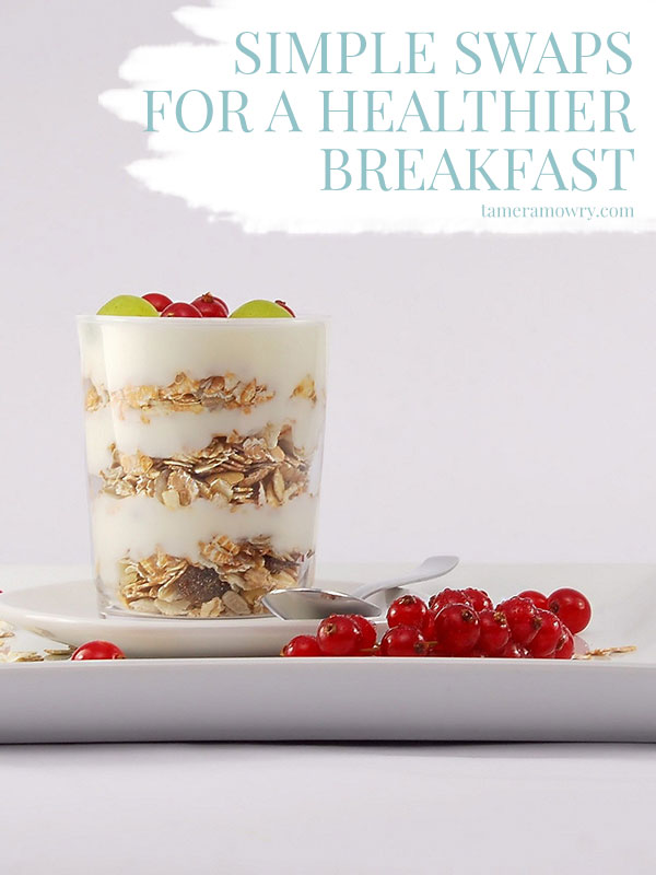 Swaps for a Healthier Breakfast - Tamera Mowry